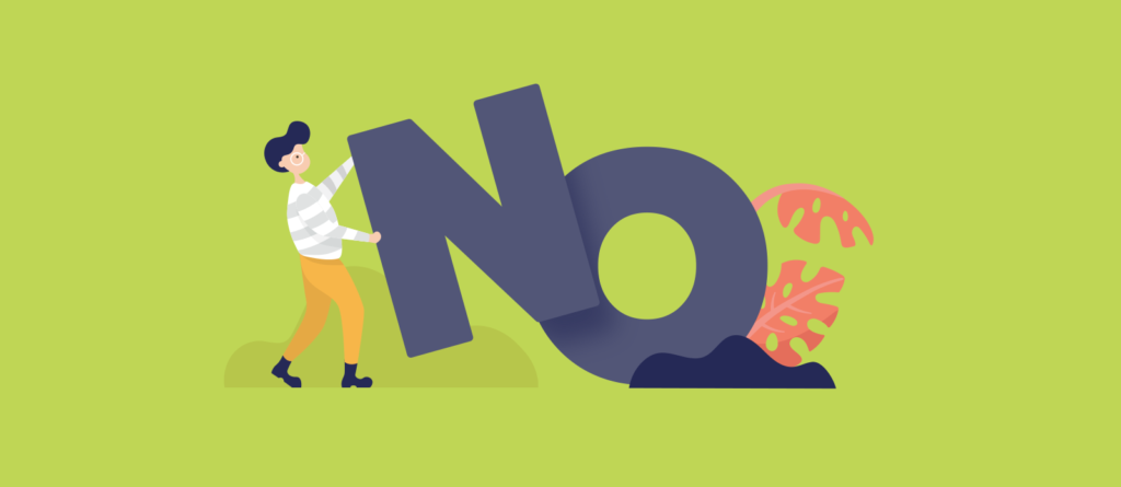 How To Say No Without Feeling Guilty?
